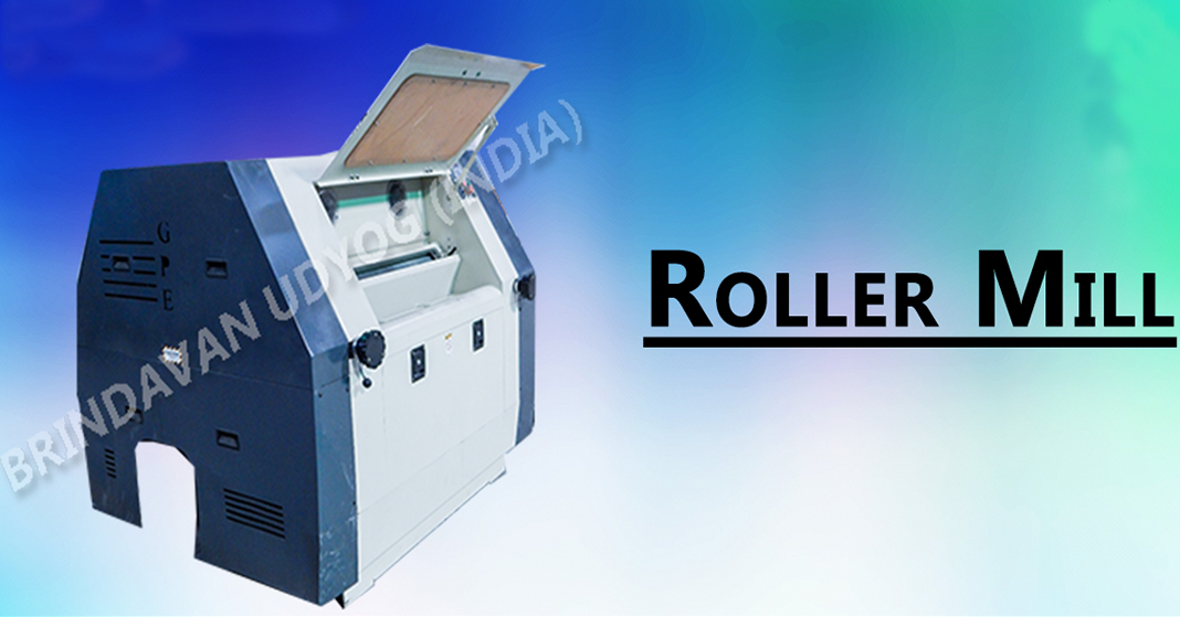 advantages of using wheat roller flour mills